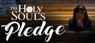 Holy Souls Pledge
